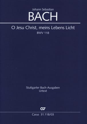 Motet BWV 118 : O Jesu Christ, Meins Lebens Licht BACH laflutedepan