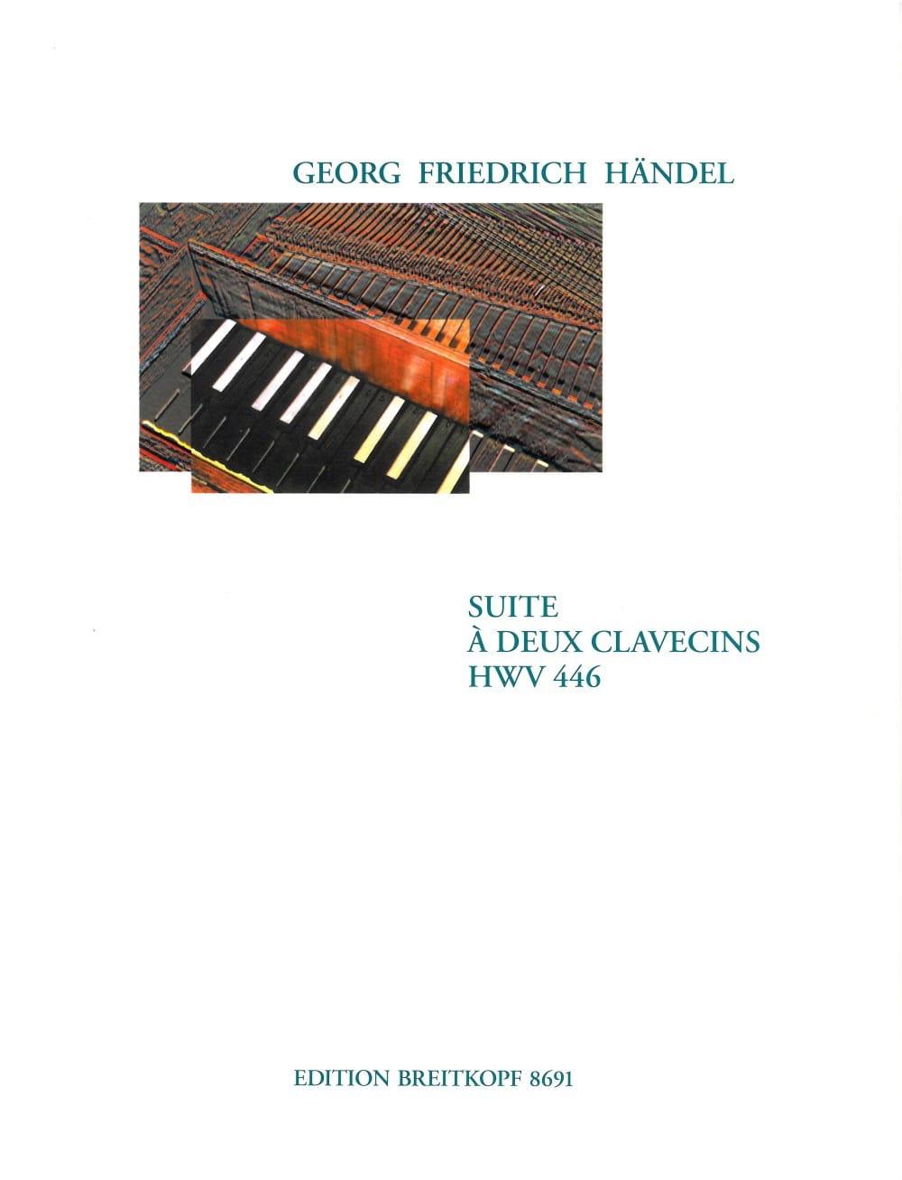 Suite A 2 Clavecins HWV 446 - HAENDEL - Partition - laflutedepan.com