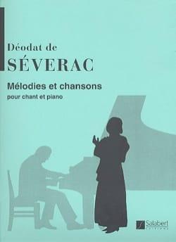 Mélodies et Chansons Déodat de Séverac Partition laflutedepan