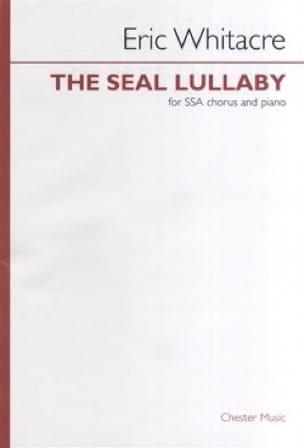 The Seal Lullaby SATB - Eric Whitacre - Partition - laflutedepan.com