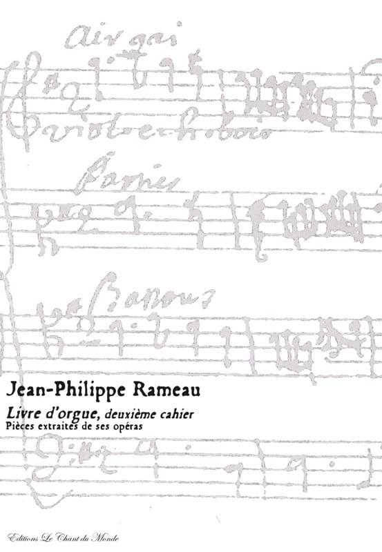 Livre D'orgue 2ème Cahier - RAMEAU - Partition - laflutedepan.com
