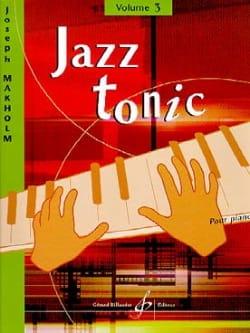 Jazz Tonic Volume 3 Joseph Makholm Partition Piano - laflutedepan