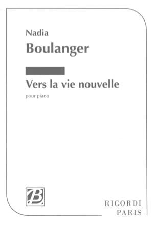 Vers la vie nouvelle Nadia Boulanger Partition Piano - laflutedepan