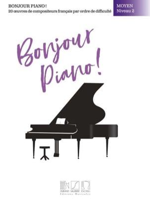 Bonjour Piano! Moyen Niveau 2 Partition Piano - laflutedepan