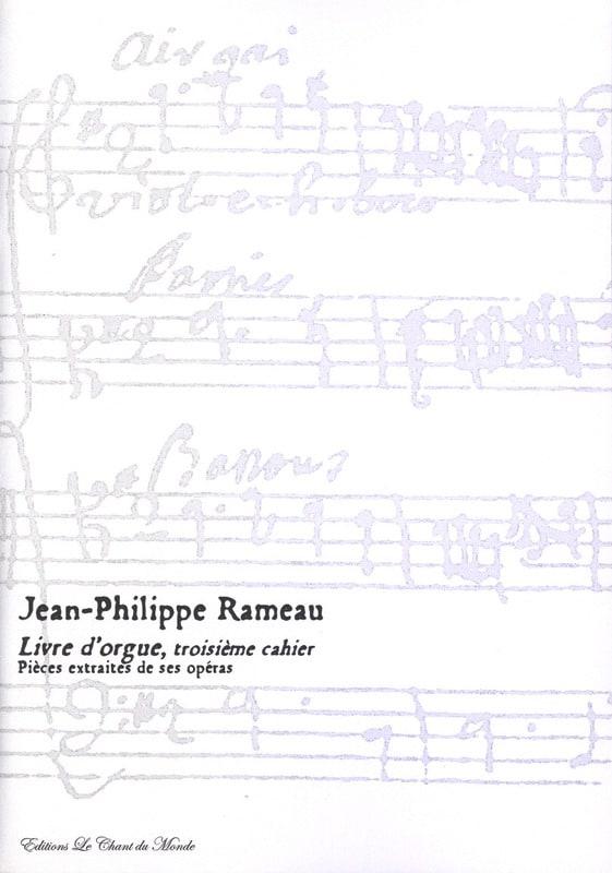 Livre D'orgue 3ème Cahier - RAMEAU - Partition - laflutedepan.com