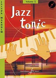 Jazz Tonic Volume 1 Joseph Makholm Partition Piano - laflutedepan