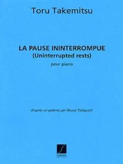 Pause Ininterrompue TAKEMITSU Partition Piano - laflutedepan