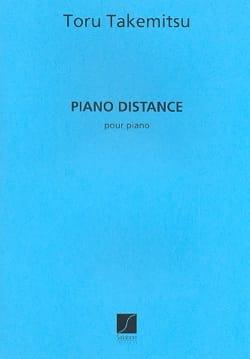 Piano Distance. TAKEMITSU Partition Piano - laflutedepan