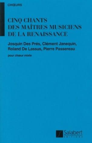 5 Chants des Maîtres Musiciens De la Renaissance - laflutedepan.com