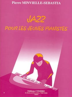 Jazz Pour les Jeunes Pianistes Pierre Minvielle-Sébastia laflutedepan