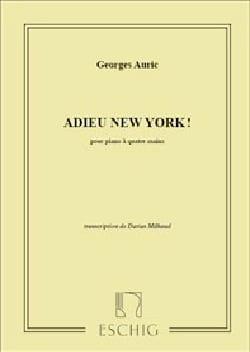 Adieu New-York. 4 Mains Georges Auric Partition Piano - laflutedepan