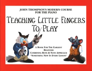John Thompson - Teaching Little Fingers To Play - Partition - di-arezzo.co.uk