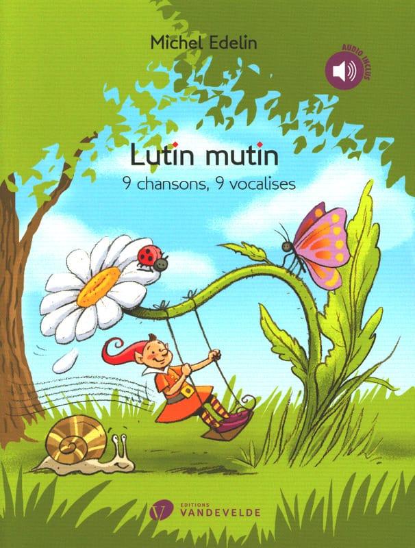 Lutin Mutin - Michel Edelin - Livre - laflutedepan.com
