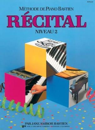 Méthode de Piano Bastien - Récital Niveau 2 BASTIEN laflutedepan