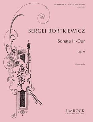 Sonate Op. 9 Serge Bortkiewicz Partition Piano - laflutedepan