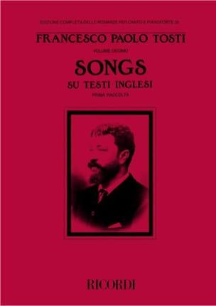 Francesco Paolo Tosti - Songs Su Testi Inglesi. I Raccolta - Partition - di-arezzo.fr