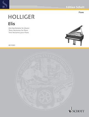 Elis Heinz Holliger Partition Piano - laflutedepan