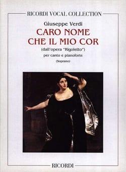 Caro Nome. Rigoletto VERDI Partition Opéras - laflutedepan