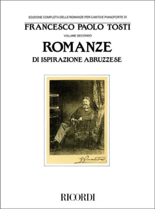 Romanze Di Ispirazione Abruzzese Francesco Paolo Tosti laflutedepan