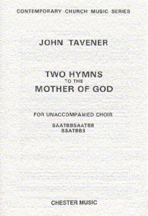 2 Hymns To The Mother Of God John Tavener Partition laflutedepan