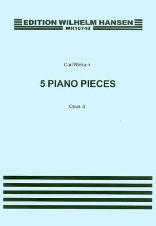 5 Klavierstücke Op. 3 NIELSEN Partition Piano - laflutedepan