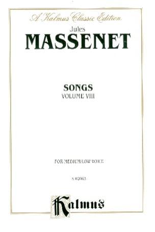 Songs Volume 8. Voix Moyenne MASSENET Partition laflutedepan