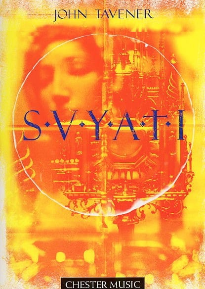 S. V. Y. A. T. I - John Tavener - Partition - Chœur - laflutedepan.com