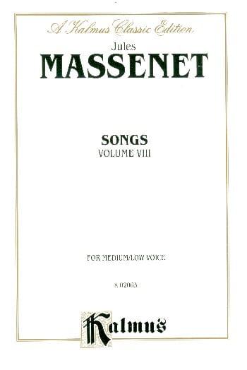 Songs Volume 8. Voix Moyenne - MASSENET - Partition - laflutedepan.com