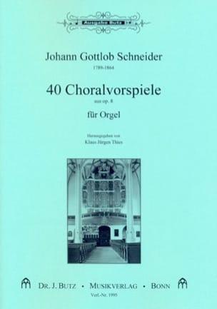 Choralvorspiele Johann Gottlob Schneider Partition laflutedepan