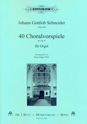 Choralvorspiele - Johann Gottlob Schneider - laflutedepan.com