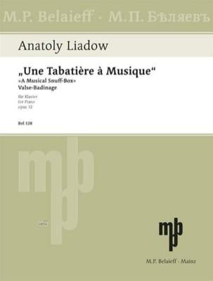 Une Tababière A Musique Op. 32 Anatoly Liadov Partition laflutedepan