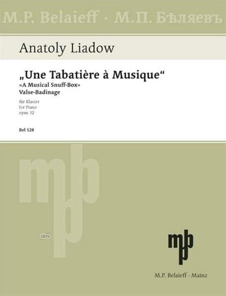 Une Tababière A Musique Op. 32 - Anatoly Liadov - laflutedepan.com