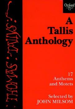 A Tallis Anthology Thomas Tallis Partition Chœur - laflutedepan