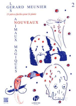 Nouveaux Animaux Magiques Volume 2 Gérard Meunier laflutedepan