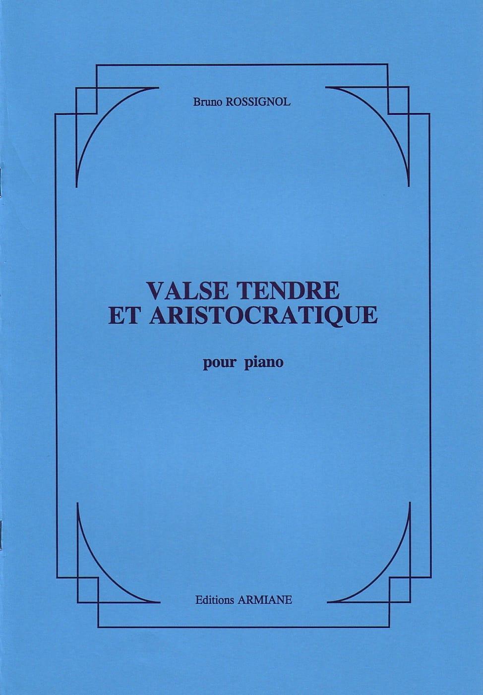 Valse Tendre et Aristocratique - Bruno Rossignol - laflutedepan.com