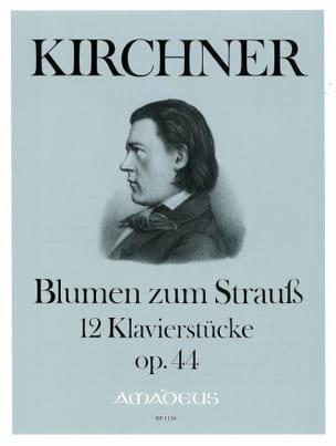 Blumen zum Strauss Opus 44 Theodor Kirchner Partition laflutedepan