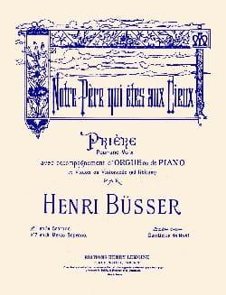 Notre Père N° 1 Soprano Henri Busser Partition Violon - laflutedepan