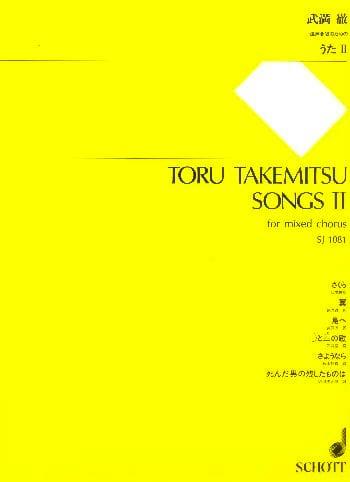 Songs 2 - TAKEMITSU - Partition - Chœur - laflutedepan.com
