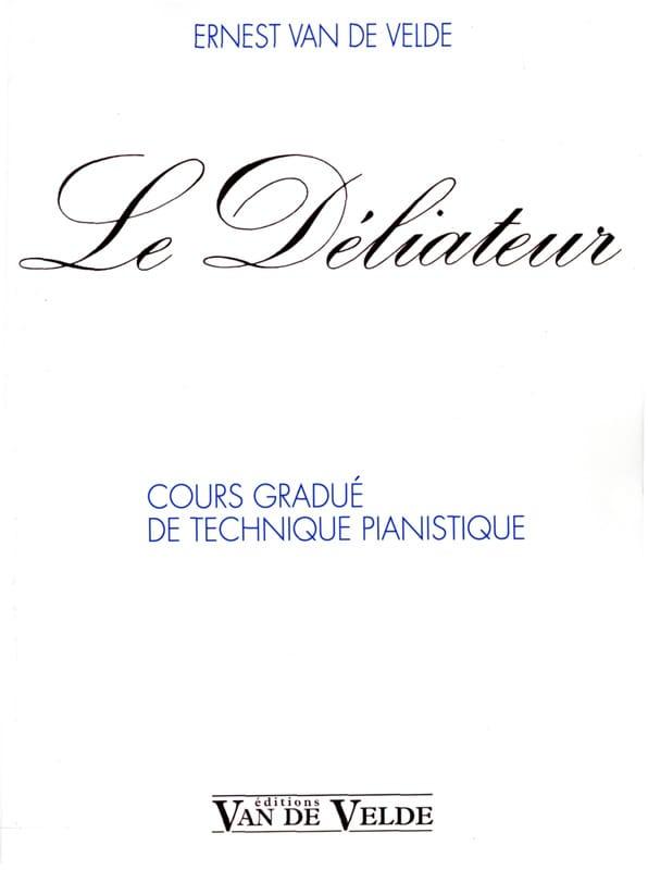 Le Déliateur - VAN DE VELDE - Partition - Piano - laflutedepan.com