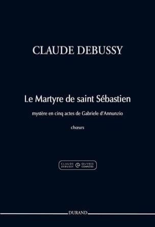 Le Martyre de Saint Sébastien. Choeur DEBUSSY Partition laflutedepan
