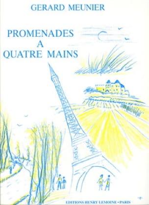 Promenades. 4 Mains - Gérard Meunier - Partition - laflutedepan.com