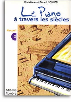 Le Piano A Travers les Siècles Volume 3 laflutedepan