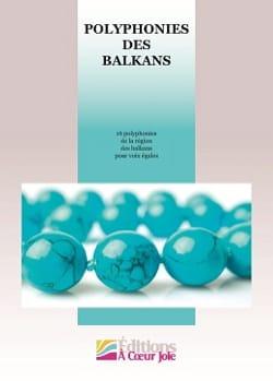 Polyphonies des balkans Partition Chœur - laflutedepan