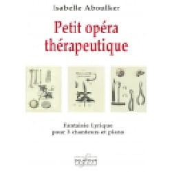 Petit opéra thérapeutique Isabelle Aboulker Partition laflutedepan