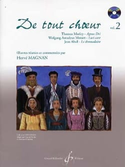 De tout choeur Volume 2 Hervé Magnan Partition Chœur - laflutedepan