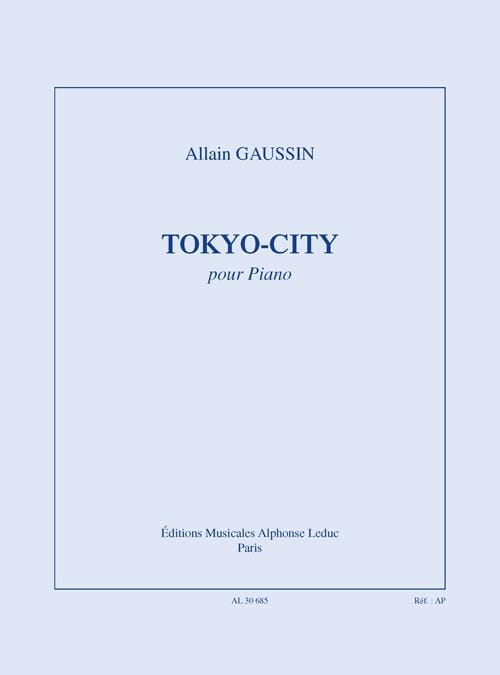 Tokyo City - Allain Gaussin - Partition - Piano - laflutedepan.com