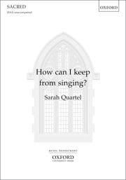How can I keep from singing? Sarah Quartel Partition laflutedepan