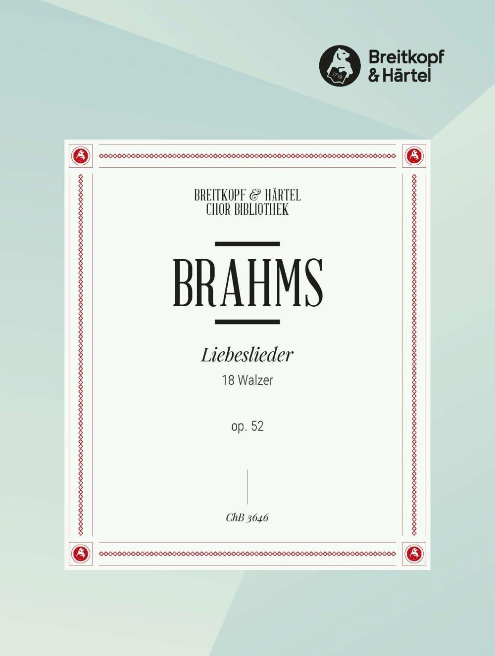 Liebeslieder Opus 52. Choeur - BRAHMS - Partition - laflutedepan.com