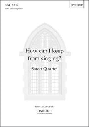 How can I keep from singing? - Sarah Quartel - laflutedepan.com