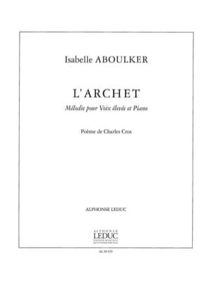 L'archet Isabelle Aboulker Partition Mélodies - laflutedepan